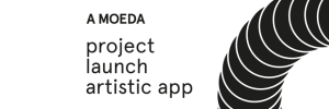 A MOEDA project launch artistic app