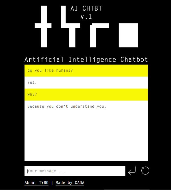 TYRO – AI chatbot made by CADA Lisbon